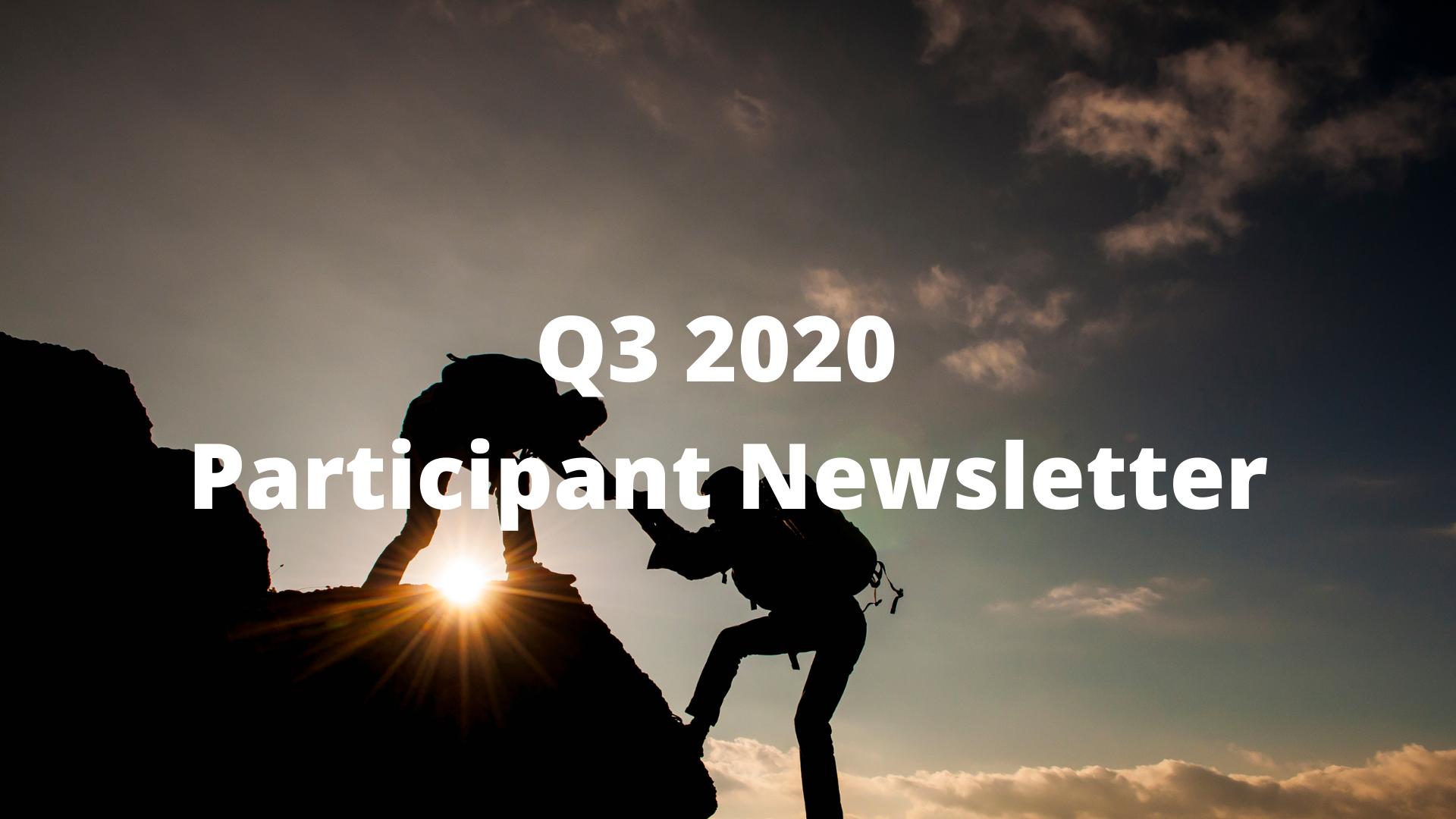 Q3 2020 Participant Newsletter